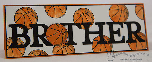 The crafty owl brother birthday basketball card jumble of bright orange basketballs with a special one popped up on a couple of dimensionals to replace the o in brother i must confess this card bookmarktalkfo Image collections